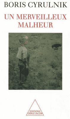 Première de couverture du livre de Boris Cyrulnik